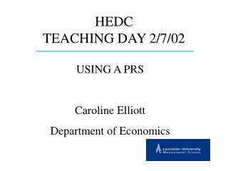 HEDC TEACHING DAY 2/7/02