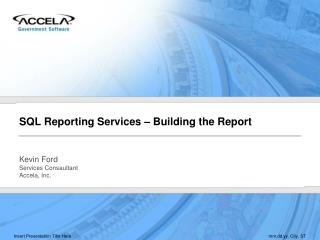 SQL Reporting Services – Building the Report