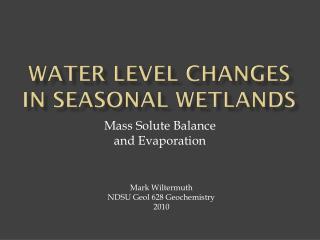 Water level changes in seasonal wetlands