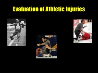 Evaluation of Athletic Injuries