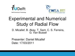 Experimental and Numerical Study of Radial Flow