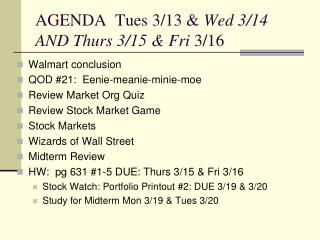 AGENDA  Tues 3/13 &  Wed 3/14 AND Thurs 3/15 & Fri  3/16