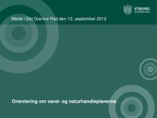 Møde i Det Grønne Råd den 12. september 2012