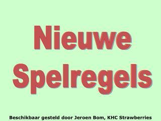 Beschikbaar gesteld door Jeroen Bom, KHC Strawberries