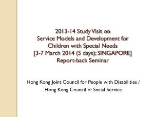 Hong Kong Joint Council for People with Disabilities / Hong Kong Council of Social Service