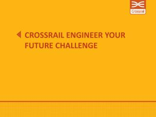 Crossrail Engineer Your Future challenge