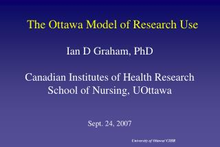 The Ottawa Model of Research Use