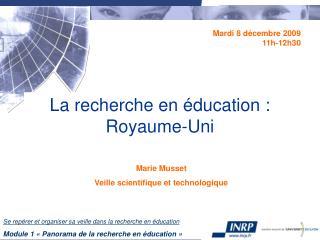 La recherche en éducation :  Royaume-Uni