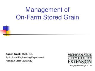 Management of  On-Farm Stored Grain