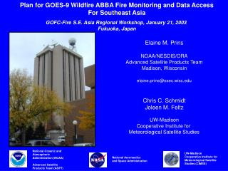 Elaine M. Prins NOAA/NESDIS/ORA Advanced Satellite Products Team Madison, Wisconsin