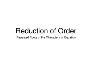 Reduction of Order