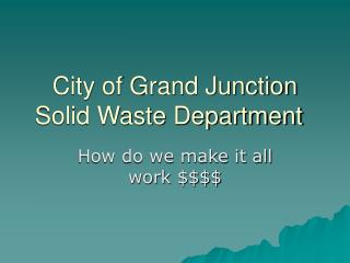 City of Grand Junction Solid Waste Department