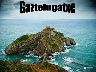 Gaztelugatxe