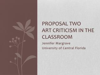Proposal Two Art Criticism in the Classroom