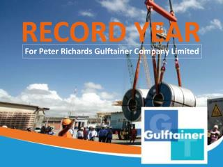 Record Year for Peter Richards Gulftainer Company Limited