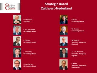Strategic Board  Zuidwest-Nederland