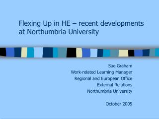 Flexing Up in HE – recent developments at Northumbria University