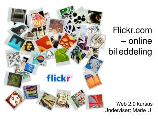 Flickr – online  billeddeling