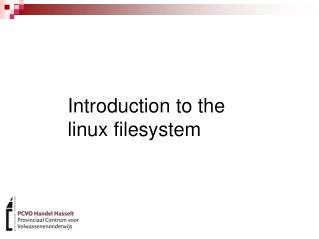 Introduction to the linux filesystem