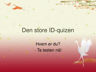 Den store ID-quizen