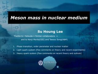 Meson mass in nuclear medium