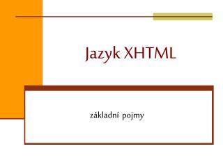 Jazyk XHTML