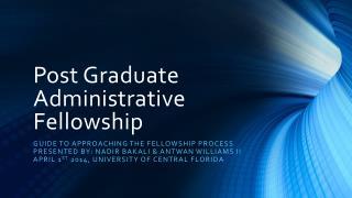 Post Graduate Administrative Fellowship
