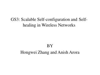 GS3: Scalable Self-configuration and Self-healing in Wireless Networks