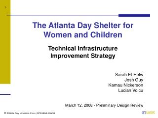 The Atlanta Day Shelter for  Women and Children Technical Infrastructure  Improvement Strategy