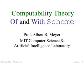 Computability Theory Of  and  With Scheme