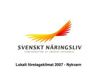 Lokalt företagsklimat 2007 - Nykvarn
