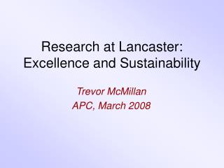 Research at Lancaster: Excellence and Sustainability