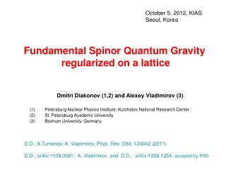 Fundamental Spinor Quantum Gravity   regularized on a lattice