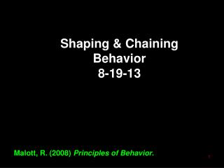 Shaping & Chaining Behavior 8-19-13