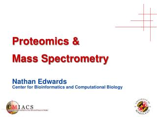 Proteomics &  Mass Spectrometry