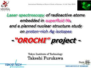 Laser spectroscopy  of radioactive atoms embedded in  superfluid He ,