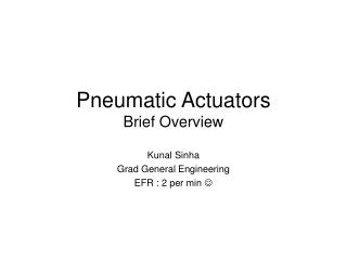 Pneumatic Actuators Brief Overview