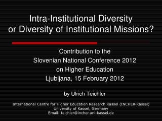 Intra-Institutional Diversity or Diversity of Institutional Missions?