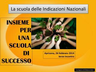La scuola delle Indicazioni Nazionali