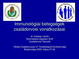 Immunológiai betegségek családorvosi vonatkozásai