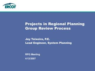 Projects in Regional Planning Group Review Process