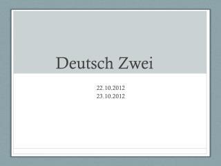 Deutsch  Zwei