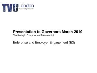 Presentation to Governors March 2010  The Strategic Enterprise and Business Unit