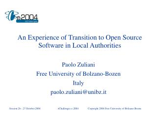 An Experience of Transition to Open Source Software in Local Authorities
