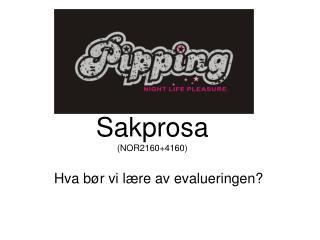 Sakprosa  (NOR2160+4160)