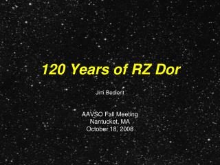 120 Years of RZ Dor