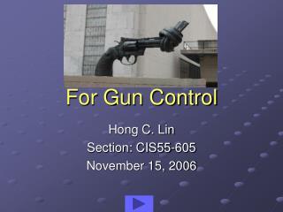 For Gun Control