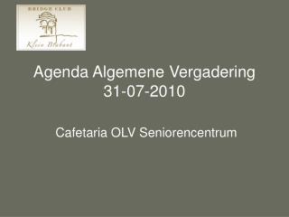 Agenda Algemene Vergadering 31-07-2010