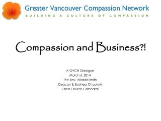 Compassion and Business?!
