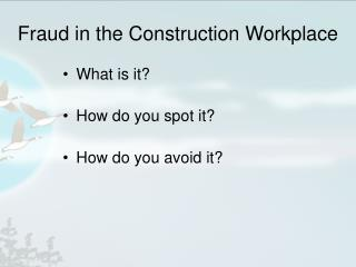 Fraud in the Construction Workplace